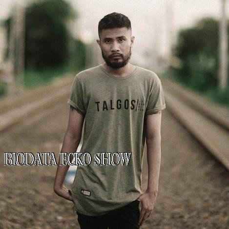 Biodata Ecko Show