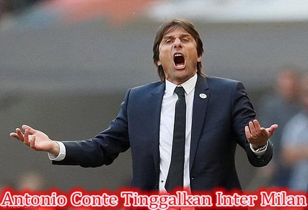 Antonio Conte Resmi Tinggalkan Inter Milan