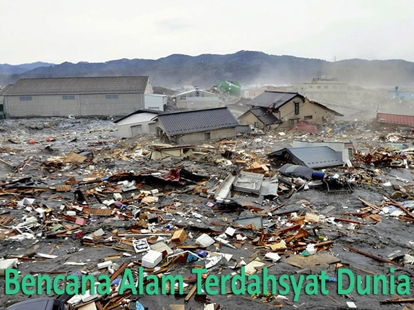 Bencana Alam Terdahsyat yang Pernah Terjadi di Dunia