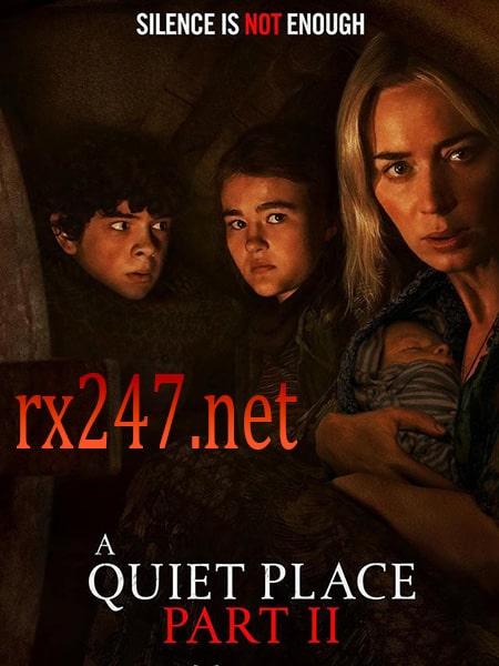 Fakta Menarik Film A Quiet Place Part II