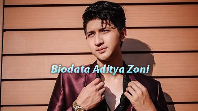 Biodata Artis pendatang Baru Aditya Zoni Lengkap dengan Instagramnya