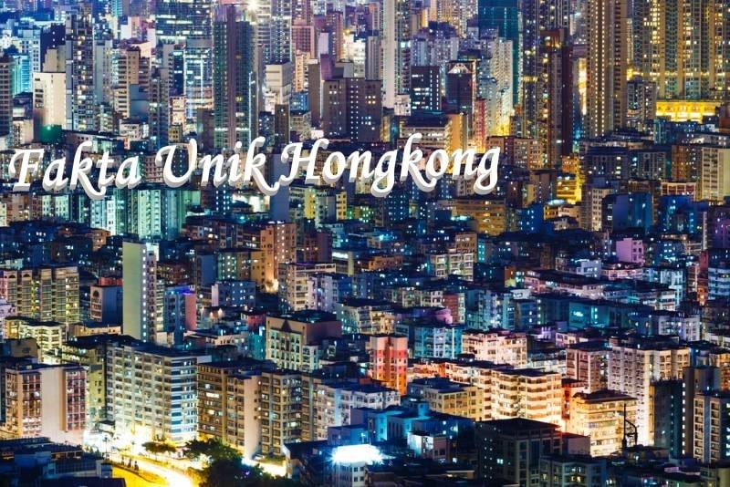 Yuk Simak Fakta Unik Hongkong Yang Masih Jarang Diketahui Wisatawan