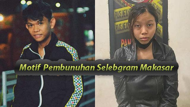 Terungkap Selebgram Ari Pratama Tewas di Tangan Aisyah Alfika Mahasiswi makassar
