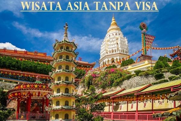 Rekomendasi Daftar Negara Bebas Visa Paspor Indonesia